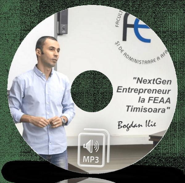 MP3 - Next Gen Entrepreneur la FEAA Timisoara - 144 min. de Marketing si Internet Marketing pentru Antreprenori 1