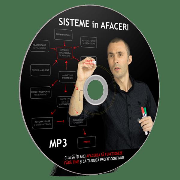 """MP3 - AUDIO BOOK: SISTEME in AFACERI - """"Cum sa iti faci afacerea sa functioneze fara tine si sa iti produca profit in mod continuu"""" 1"""
