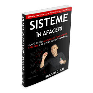 MP3 & PDF - Cum sa Gandesti Strategic in Afaceri. Despre Sisteme, Vanzari si Profit. 6