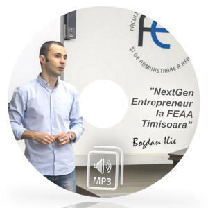 MP3 - Next Gen Entrepreneur la FEAA Timisoara - 144 min. de Marketing si Internet Marketing pentru Antreprenori 4