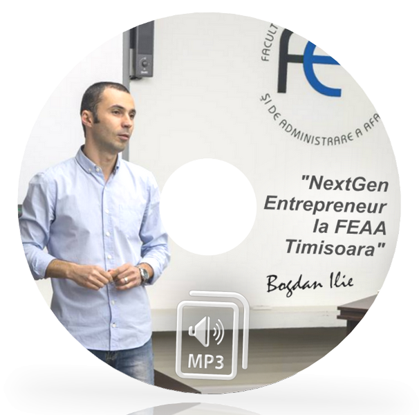 MP3 - Next Gen Entrepreneur la FEAA Timisoara - 144 min. de Marketing si Internet Marketing pentru Antreprenori 1