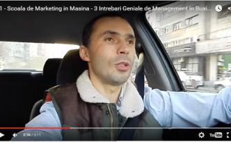 #1 - Scoala de Marketing in Masina - 3 Intrebari Geniale de Management in Business 8